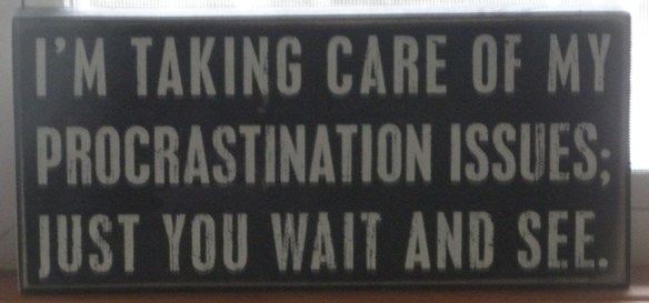 Procrastination sign